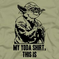Five Finger Tees: My Yoda Shirt, This Is