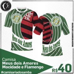 Camisa Meus dois Amores -  Mocidade e Flamengo