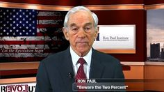 Beware The Two Percent!-- Ron Paul's history lesson on the Federal Reserve, including the Fed's absurd mandate to ensure a two percent inflation rate. The Fed is the primary driver of the warfare/welfare state that is destroying the US.  Jan. 28, 2015