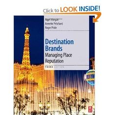 Destination Brands: Managing Place Reputation: Amazon.co.uk: Nigel Morgan, Annette Pritchard, Roger Pride: Books