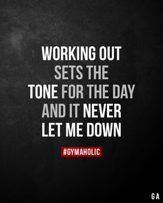 Working out sets the tone for the day and it never let me down. Fitness Motivation Quotes, Health Motivation, Weight Loss Motivation, Exercise Motivation, Great Quotes, Me Quotes, Motivational Quotes, Inspirational Quotes, Never Let Me Down