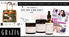 We were so thrilled that French Grazia featured our Night Oil, Miracle Cleanser and Cell Revitalise Day Moisturiser in their luxury charity giveaway - 'amazing products to win!!'