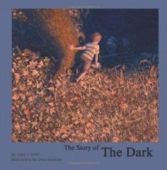 The Story of the Dark
