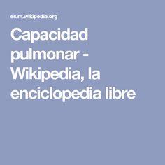 Capacidad pulmonar - Wikipedia, la enciclopedia libre