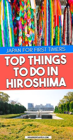 Top Things to do in Hiroshima, Japan | Rhiannon Travels