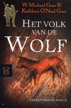 W. Michael Gear & Kathleen O'Neal Gear - Het Volk Van De Wolf - deel 1