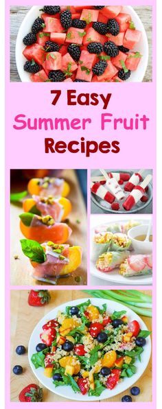 7 Easy Summer Fruit Recipes