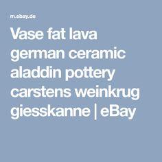 Vase fat lava german ceramic aladdin pottery carstens weinkrug giesskanne | eBay