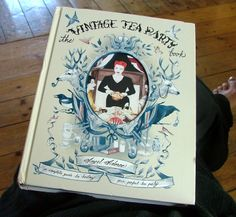 the vintage tea party book - Google Search