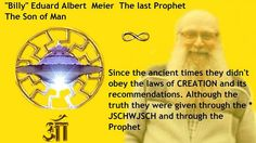 41. those who are flawed are those same people who were given a home on Earth, and all the possibilities to live life, and thus evolve towards BE. 42. Since the ancient times they didn't obey the laws of CREATION and its recommendations. Although the truth they were given through the * JSCHWJSCH and through the Prophets.