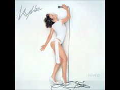 ▶ Kylie Minogue - Fever (2001) [FULL ALBUM] - YouTube