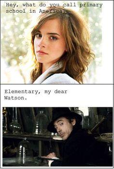 Elementary, my dear Watson.  Ha!