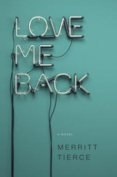 This week's book, Love Me Back by Merritt Tierce, offers an honest peek behind the scenes of the service industry, primarily restaurants. It's depressing and a bit on the lurid side, so if y...