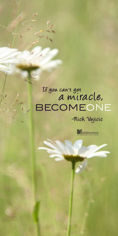 Nick Vujicic - Become One Nick Vujicic, Great Quotes, Inspirational Quotes, Inspirational Speakers, Special Needs Quotes, Words Quotes, Sayings, Qoutes, Favorite Words