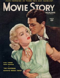 THE POSTMAN ALWAYS RINGS TWICE (1946) - Lana Turner - John Garfield - Directed by Tay Garnett - MGM - Movie Story magazine..