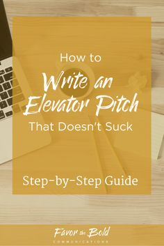 """Struggling to explain what you do? Here's a step-by-step guide to creating an elevator pitch that makes people say, """"Tell me more."""" instead of """"That's nice."""" [Communication, Content, Business & Life Advice from Favor the Bold Communications] Business Goals, Business Planning, Business Tips, Business Mission, Business Cards, Life Advice, Career Advice, Writers Conference, Professional Networking"""