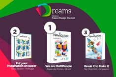 Talent answered Navigator's call These are the Navigator Dreams 2016 edition' winning projects!  See more at: https://navigatordreams.com/winners#sthash.sPLVj6T8.dpuf