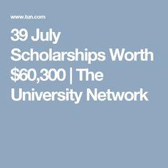 39 July Scholarships Worth $60,300 | The University Network