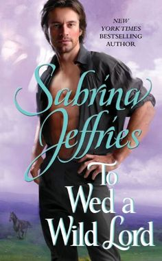 To Wed a Wild Lord (The Hellions of Halstead Hall Book 4) - Kindle edition by Sabrina Jeffries. Romance Kindle eBooks @ Amazon.com.