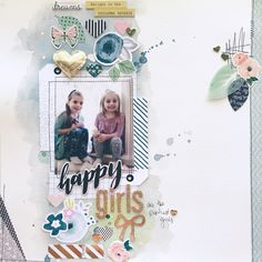 Happy girls... - Crate Paper - Chasing Dreams Collection