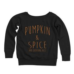 Pumpkin and spice and everything nice. This off-the-shoulder women's sweatshirt pairs perfectly with a latte and the crunch of leaves beneath your feet. #pumpkinspice