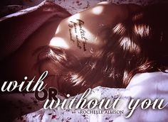 With or Without You by Rochelle Allison (Hurt/Comfort/Romance) - Edward and Bella were once high school sweethearts. Years later, their lives converge unexpectedly, forcing Bella to deal with and accept things she's long since tried to move past. He moves home, their kids become friends (cute ones too) and then the real emotions and drama begin in this FANTASIC fic with rich, complex characters and a story that is SO well written that you can't put it down.  One of my most fav fics of all ti...