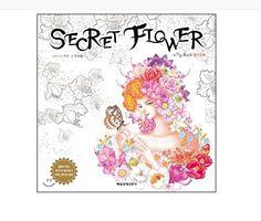 韓国書籍 Secret flower - 大人の塗り絵 by Jo deuk pil https://www.amazon.co.jp/dp/B01K26X1HK/ref=cm_sw_r_pi_dp_x_HwkHzb9JRKPRN
