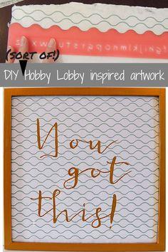 "Making frugal art work: ""You Got This"" Hobby Lobby inspired artwork by allthevs.com Retrorepin 20"