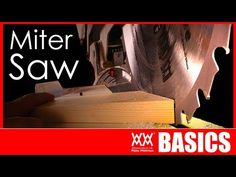 Miter Saws A miter saw is a fast and accurate way to cut wood. Learn the basics and how to use a miter saw in this tutorial. Miter Saw BASICS. Woodworking For Mere Mortals, Woodworking Saws, Woodworking School, Learn Woodworking, Popular Woodworking, Woodworking Projects, Woodworking Courses, Woodworking Supplies, Woodworking Furniture