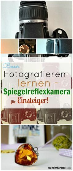 Learn to photograph: Basic course single-lens reflex camera - Fotografie -