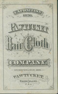 Pawtucket Hair Cloth Company. Centennial Exposition, 1876. Pawtucket, R.I. catalog cover.