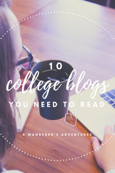 College bloggers can be a great resource when it comes to all things college-related. Click through to find out which ones are my favorites!