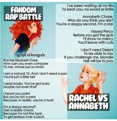 Fandom Rap Battle: Rachael vs Annabeth. Who won? <<<<< Annabeth won. Also Annabeth kissed Percy first