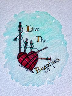 "Watercolour of Scottish tartan bagpipes - ""Love the Bagpipes"" Original watercolour & pen drawing by Gill Bonnamy Possible tattoo idea"