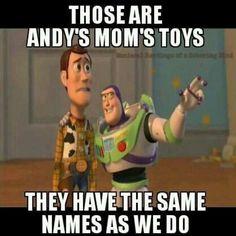 "Remember their names? LMAO ""woody & buzz"" #dirtyjokes"