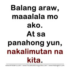 love quotes tagalog patama kay ex Filipino Quotes, Pinoy Quotes, Tagalog Love Quotes, Love Song Quotes, Ex Quotes, Crush Quotes, Quotable Quotes, Tagalog Quotes Patama, Tagalog Quotes Hugot Funny