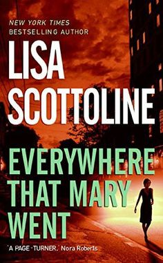 Everywhere That Mary Went: A Rosato & Associates Novel (Rosato & Associates Series)
