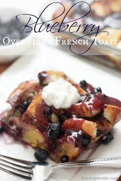 Blueberry Overnight French Toast at https://therecipecritic.com  An overnight casserole that you throw in the oven in the morning and have a delicious breakfast ready for everyone!!