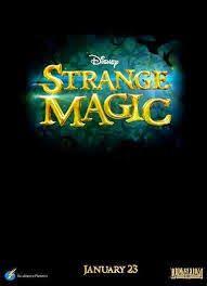 Movies over world around: Strange Magic 2015
