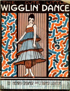 """1917 sheet music cover illustration for """"The cute little wigglin' dance"""" by Digital Projects at SDSU Library, via Flickr"""