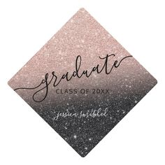 rose gold glitter black chic typography graduate graduation cap topper - Stand out in the crowd. Graduation Cap Toppers, Graduation Party Themes, Graduation Cap Designs, Graduation Photoshoot, Graduation Cap Decoration, Graduation Diy, Grad Cap, Graduation Celebration, Cap Decorations