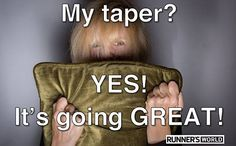The Taper Crazies! | Runner's World