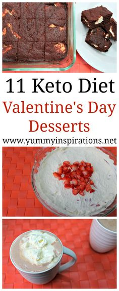 11 Keto Valentines Dessert Ideas - Easy Low Carb Ketogenic Diet friendly Desserts to make for your Valentine - including Chocolate Mousse, Candy, Brownies, Cheesecake, Strawberry Sweet Treats and more!