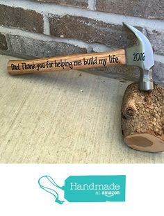 """Father's Day / Wedding Gift for Father of the Bride Wooden Hammer With """"Dad Thank You For Helping Me Build My Life"""" on it FREE SHIPPING from Millies Attic https://www.amazon.com/dp/B01DS6GNS0/ref=hnd_sw_r_pi_dp_CEczxb7TN4MYN #handmadeatamazon"""