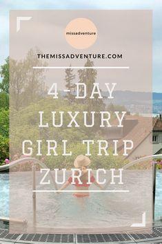 Girl trip in Zurich by The MissAdventure #iammissadventure #zurich #girltrip