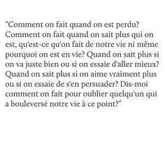 Back To Reality, French Quotes, Lost Love, Bad Mood, New Love, Some Words, Sentences, Quotations, Sad