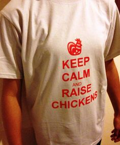 Keep Calm and Raise Chickens TShirt by FeathersOnTheGround on Etsy, $20.00