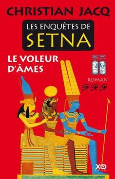 Les enquêtes de Setna - Le voleur d'âmes