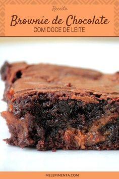 Brownie de chocolate com doce de leite - Uma receita deliciosa de brownie para você preparar em casa. Brownie Cookies, Brownie Bar, My Recipes, Cake Recipes, Cooking Recipes, Brownies, Trifle, Chocolate Fudge Cake, Coco
