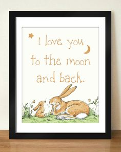 Digital Download I Love You To The Moon and Back Quote Art 8x10 - 11x14 by dotsonthewall on Etsy https://www.etsy.com/listing/155708353/digital-download-i-love-you-to-the-moon